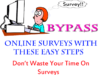 Best Way To Bypass or Kill any Kind of Online Survey