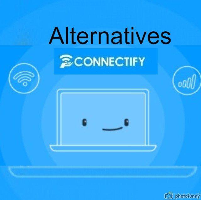 Best Connectify Alternatives