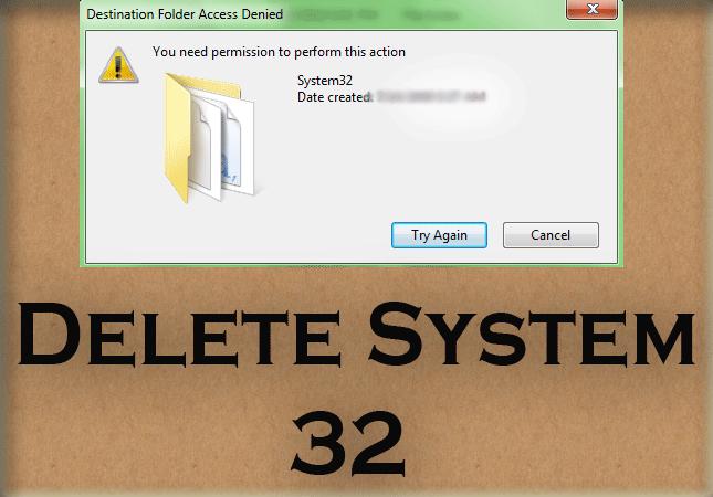 delete system 32 windows 1 youprogrammer. Black Bedroom Furniture Sets. Home Design Ideas