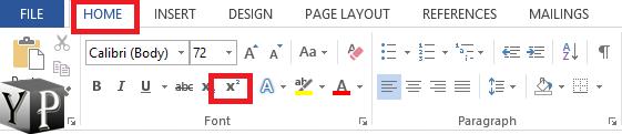 choose sub or super script from home tab menu