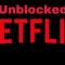 netflix unblock