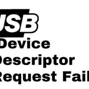 usb device descriptor request failed